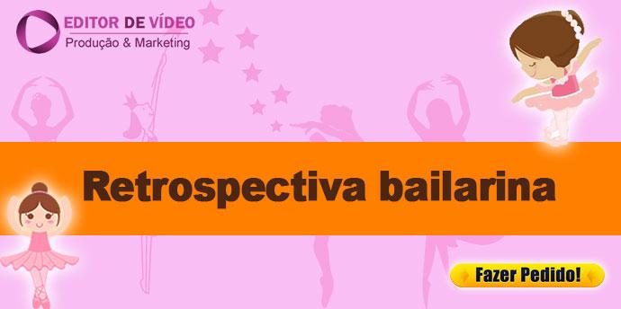 Retrospectiva Bailarina